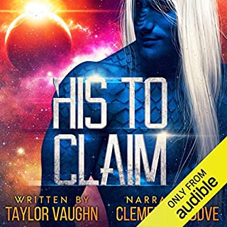 His to Claim: A Sci-Fi Alien Romance audiobook cover art