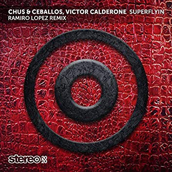 Superflyin (Bassline) (Ramiro Lopez Remix)