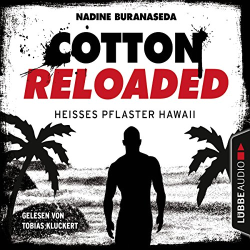 Heißes Pflaster Hawaii (Cotton Reloaded 41) audiobook cover art