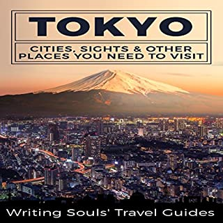 Tokyo: Cities, Sights & Other Places You Need to Visit cover art
