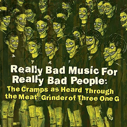 Really Bad Music For Really Bad People: Cramps As Heard Through TheMeat Grinder... (Various Artists)