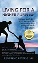 Living for a Higher Purpose