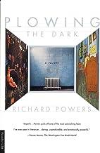 Plowing the Dark: A Novel