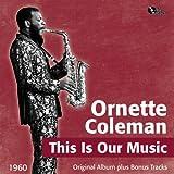 This Is Our Music (Original Album Plus Bonus Tracks, 1960)