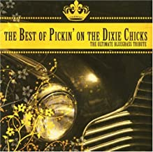 Best of Pickin on the Dixie Chicks