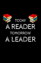 Today A Reader Tomorrow A Leader: | Read Across America Gift. Perfect for school, writing poetry, use as a diary, gratitude writing, travel journal or dream journal