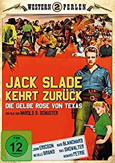 Jack Slade kehrt zurueck