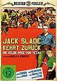 Jack Slade kehrt zurück - Die gelbe Rose von Texas - Western Perlen 2