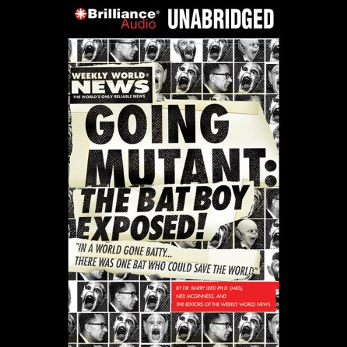 Going Mutant: The Bat Boy Exposed audiobook cover art