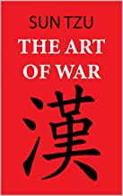 The Art of War (Sun Tzu): Annotated edition