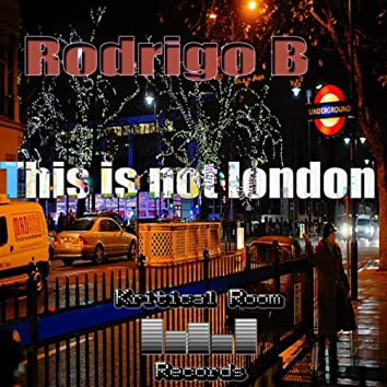 This Is Not London