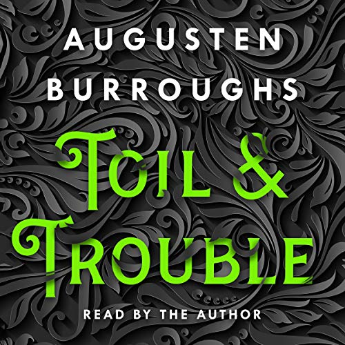 Toil & Trouble cover art