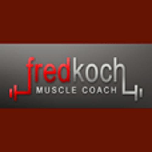Fred Koch-Muscle Coach