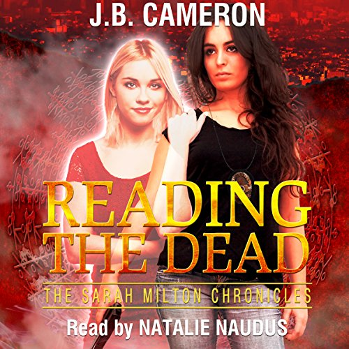 Reading the Dead: The Sarah Milton Chronicles cover art