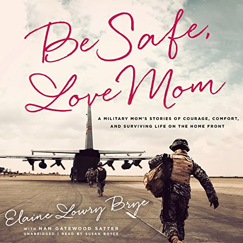 Be Safe, Love Mom audiobook cover art