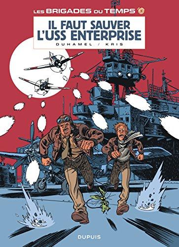 Les brigades du temps - tome 3 - Il faut sauver l'USS Enterprise PDF Books