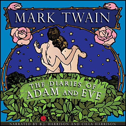 The Diaries of Adam and Eve [Classic Tales Edition] Titelbild