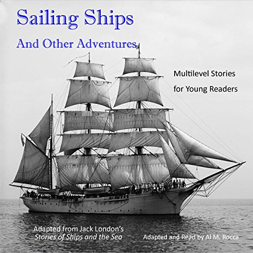 Sailing Ships and Other Adventures audiobook cover art