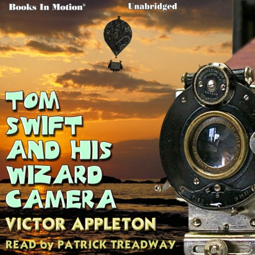 Tom Swift and His Wizard Camera audiobook cover art