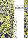 Lichens - Pour une résistance minimale