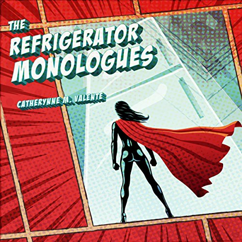 The Refrigerator Monologues audiobook cover art