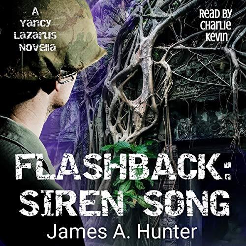 Flashback: Siren Song: Yancy Lazarus, Book 1