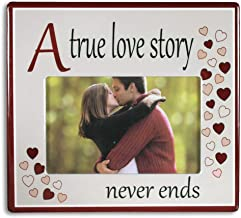 BANBERRY DESIGNS A True Love Story Never Ends Picture Frame - Red Hearts with Saying on Ceramic Frame 4x6 Inch Photo