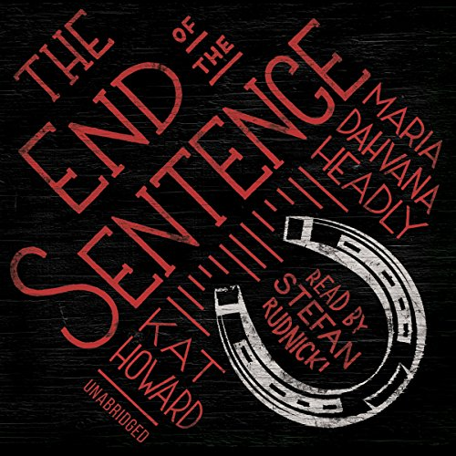 The End of the Sentence  Audiolibri