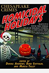 Homicidal Holidays: Fourteen Tales of Murder and Merriment Kindle Edition