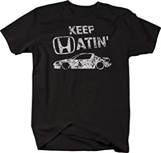 Distressed - Keep Hatin Racecar Del Sol Lowered Fast JDM Race Tshirt