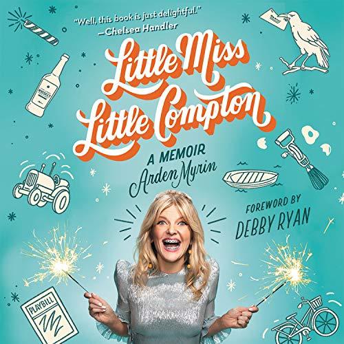 Little Miss Little Compton Audiobook By Arden Myrin, Debby Ryan cover art