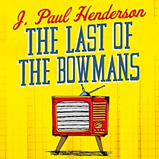 The Last of the Bowmans cover art