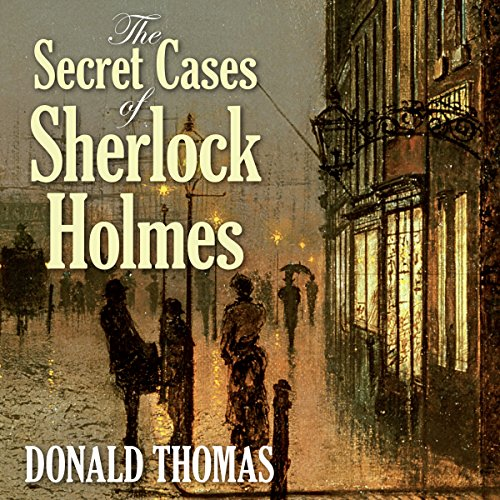 The Secret Cases of Sherlock Holmes audiobook cover art