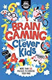 Brain Gaming for Clever Kids (Buster Brain Games) [Idioma Inglés]