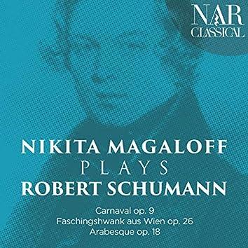 Nikita Magaloff plays Robert Schumann (Carnaval op. 9 · Faschingshwank aus Wien op. 26 · Arabesque op. 18)