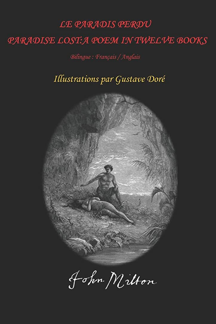 発送瞬時に怪物Le Paradis perdu / Paradise Lost (A Poem in Twelve Books - Illustrated)