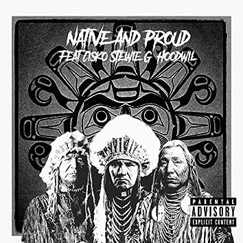 Native & Proud (feat. Cizko, Stewie G & Hoodwil)