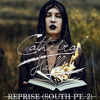 Reprise (South Pt. 2)