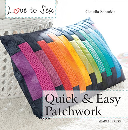 Love to Sew: Quick & Easy Patchwork (English Edition)
