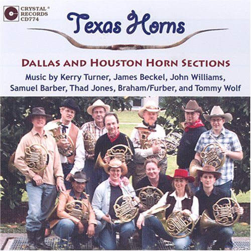 Texas Horns by Dallas and Houston Symphonies Horn sections, Paul Phillips, Brian Del Signore, M