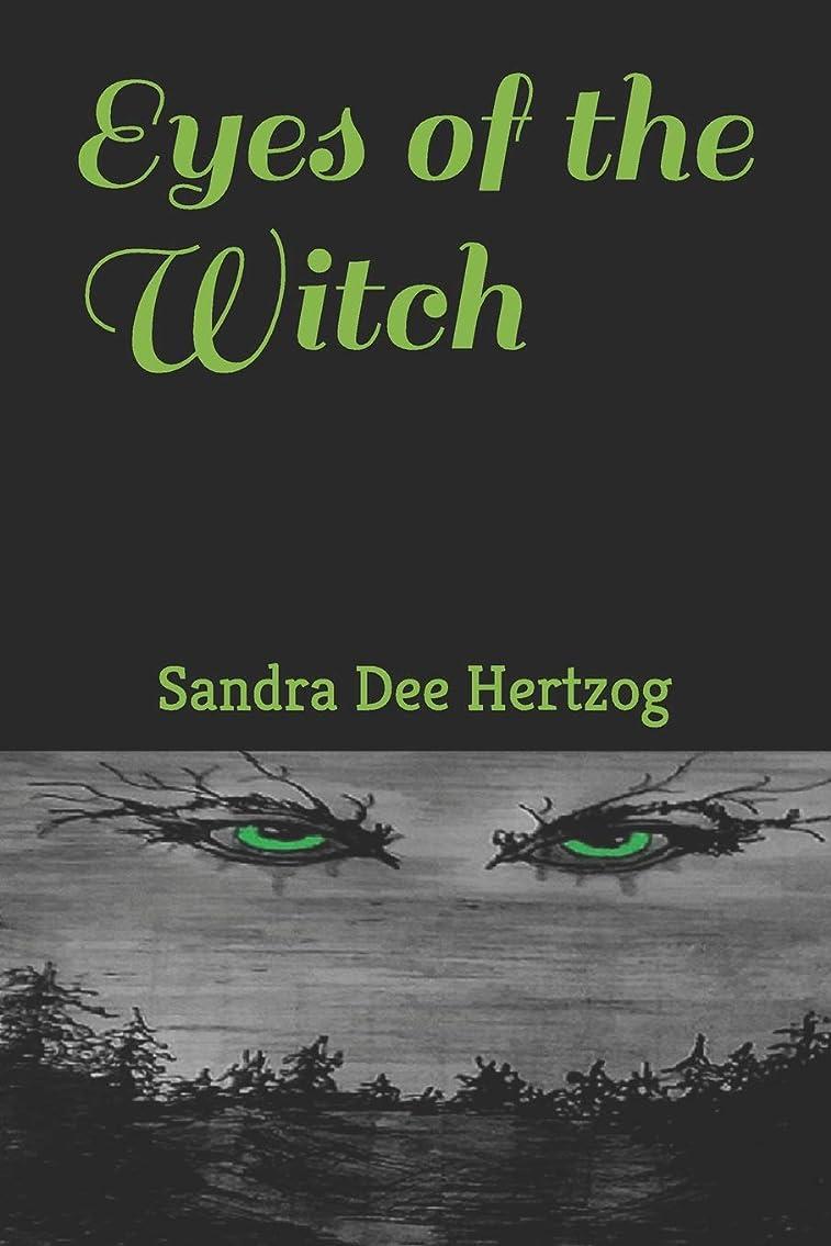 ゆりかご暴行略すEyes of the Witch