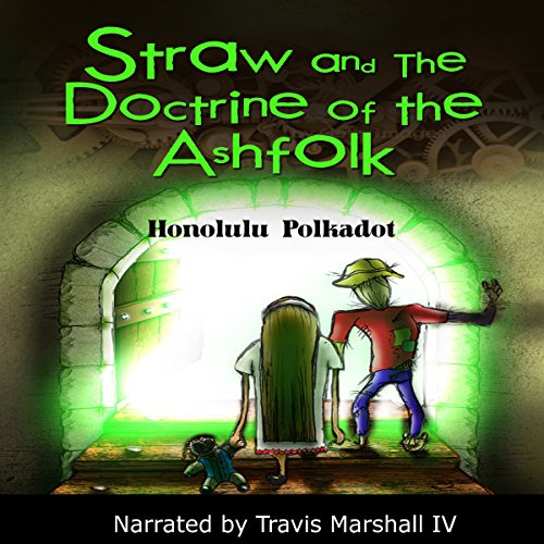 Straw and the Doctrine of the Ashfolk audiobook cover art