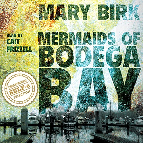 Mermaids of Bodega Bay audiobook cover art
