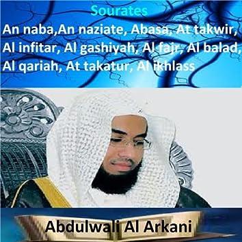 Sourates An Naba, An Naziate, Abasa, At Takwir, Al Infitar, Al Gashiyah, Al Fajr, Al Balad, Al Qariah, At Takatur, Al Ikhlass (Quran - Coran - Islam)
