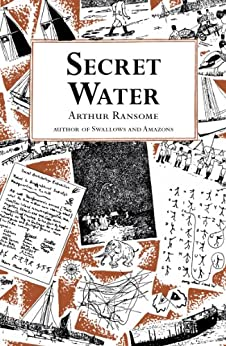 Secret Water (Swallows And Amazons Book 8) by [Arthur Ransome]