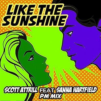 Like The Sunshine (PM Mix)