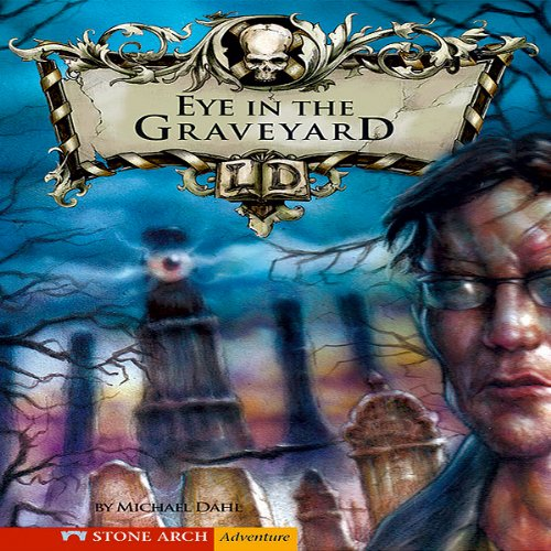 The Eye in the Graveyard audiobook cover art