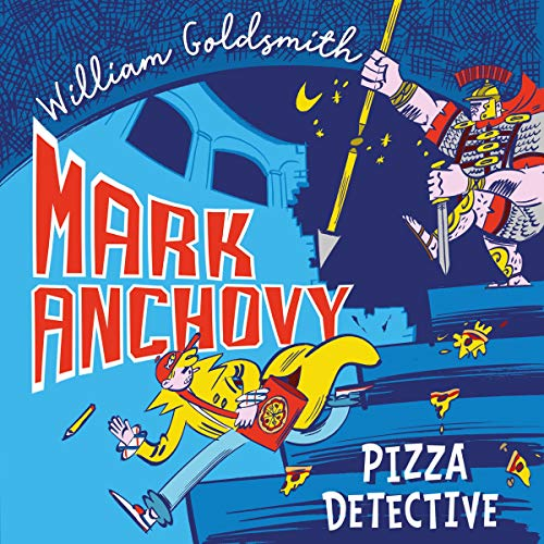 Mark Anchovy: Pizza Detective cover art