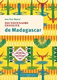 Dictionnaire insolite de Madagascar