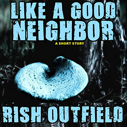 Like a Good Neighbor audiobook cover art